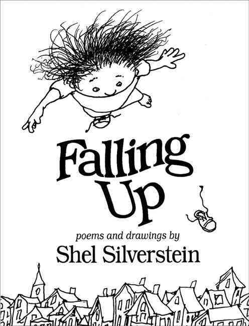 Falling Up By Silverstein, Shel