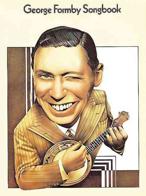 George Formby Songbook By Formby, George (CRT)